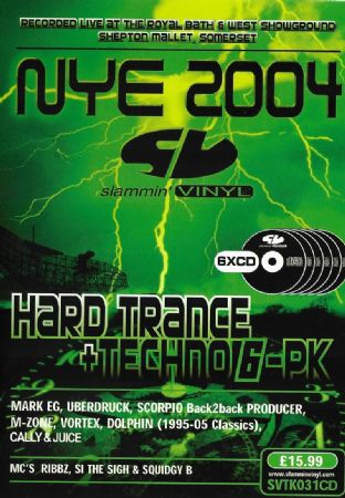 Slammin Vinyl - New Yers Eve - 2004 - Hard Trance / Techno